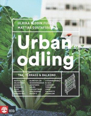 bokomslag Urban odling : tak, terrass och balkong