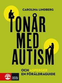 bokomslag Tonår med autism och asperger : en föräldraguide