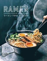 bokomslag Ramen : japanska nudlar och smårätter