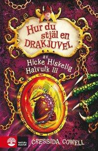 bokomslag Hur du stjäl en drakjuvel