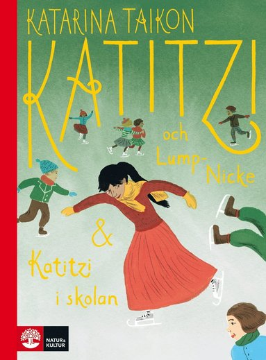bokomslag Katitzi och Lump-Nicke ; Katitzi i skolan