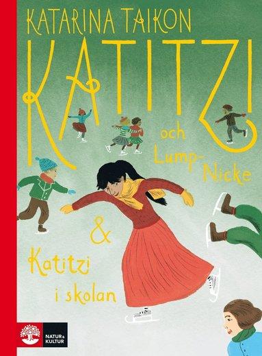 bokomslag Katitzi och Lump-Nicke / Katitzi i skolan: Del 7 & 8