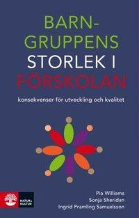 bokomslag Barngruppens storlek i förskolan : konsekvenser för utveckling och kvalitet