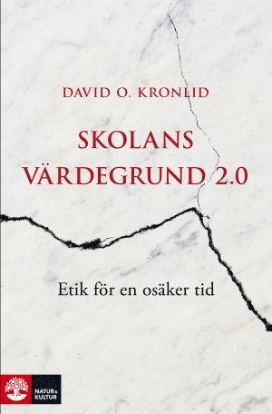 bokomslag Skolans värdegrund 2.0