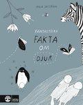 bokomslag Fantastiska fakta om djur