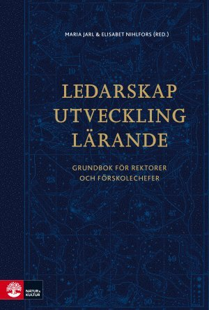 bokomslag Ledarskap, utveckling, lärande : grundbok för rektorer och förskolechefer