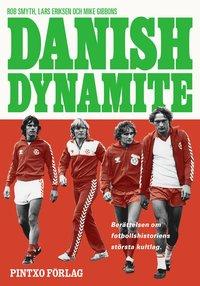 bokomslag Danish Dynamite