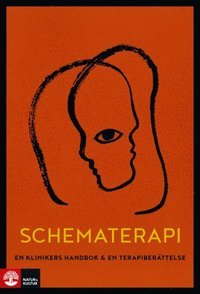 Schematerapi : en klinikers handbok & en terapiberättelse