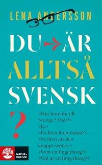 bokomslag Du är alltså svensk? : en triptyk