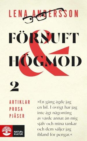 bokomslag Förnuft och högmod 2 : Artiklar - Prosa - Pjäser