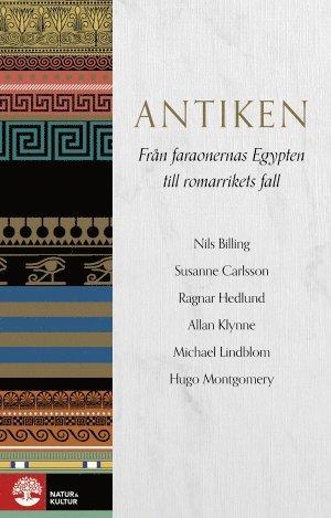 bokomslag Antiken : från faraonernas Egypten till romarrikets fall