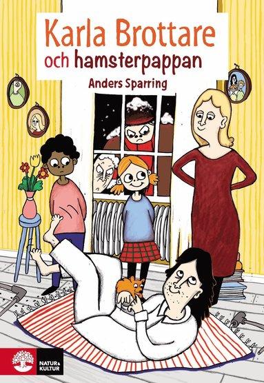bokomslag Karla Brottare och hamsterpappan