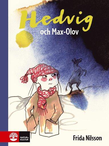bokomslag Hedvig och Max-Olov