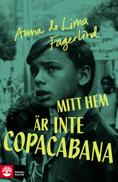 bokomslag Mitt hem är inte Copacabana