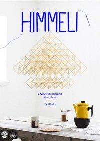 bokomslag Himmeli : geometrisk halmslöjd förr och nu