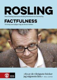 bokomslag Factfulness : Tio knep som hjälper dig att förstå världen