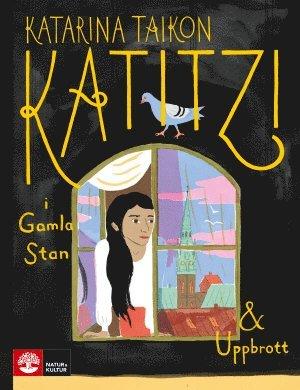 Katitzi i Gamla stan & Uppbrott 1