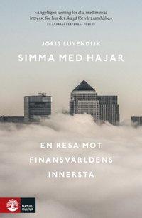 bokomslag Simma med hajar : en resa mot finansvärldens innersta