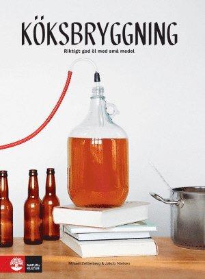 bokomslag Köksbryggning : riktigt gott öl med små medel