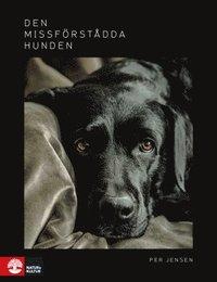 bokomslag Den missförstådda hunden