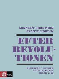bokomslag Efter revolutionen : vänstern i svensk kulturdebatt sedan 1968