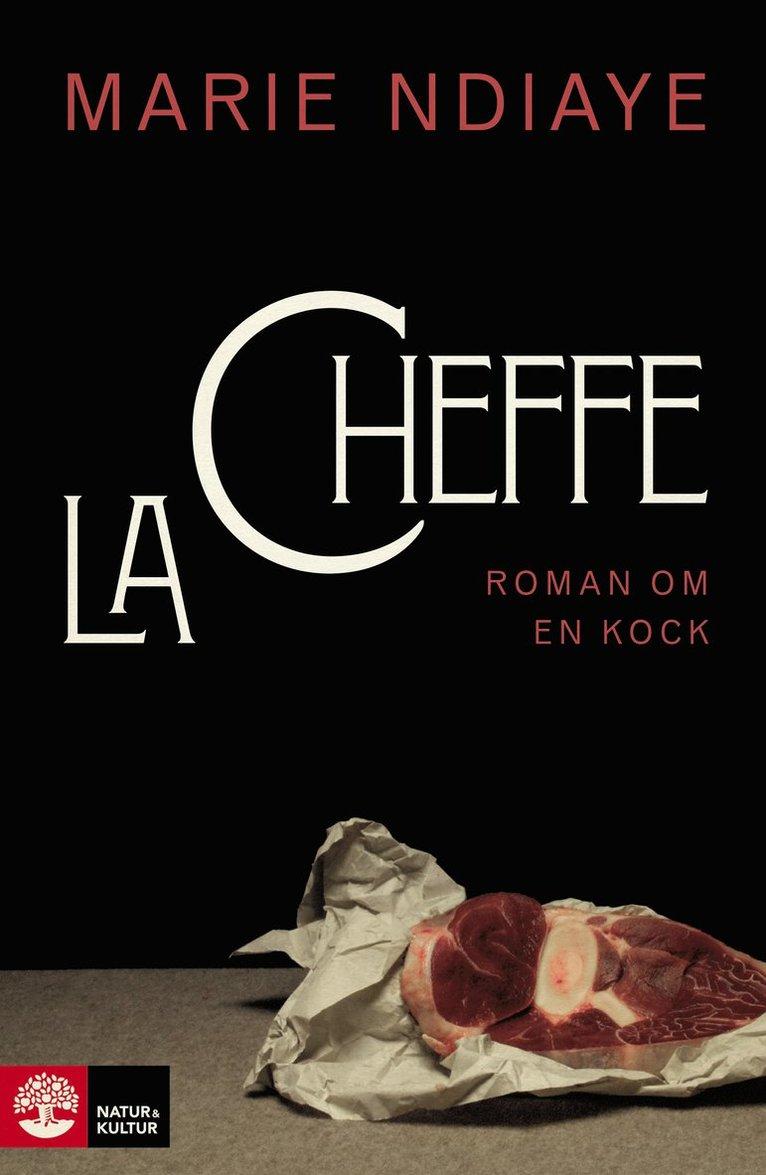 La cheffe, roman om en kock 1