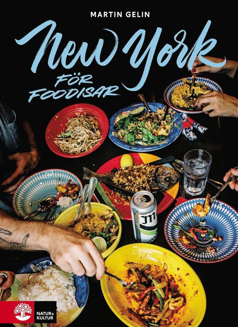 New York för foodisar 1