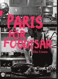 bokomslag Paris för foodisar