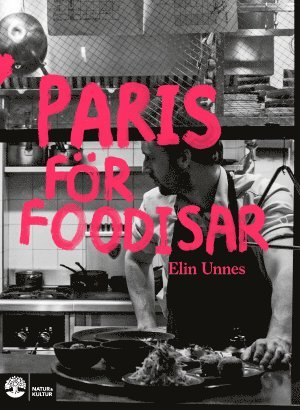 Paris för foodisar 1