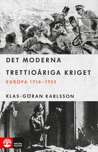 bokomslag Det moderna trettioåriga kriget : Europa 1914-1945