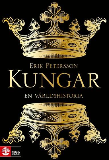 bokomslag Kungar : en världshistoria