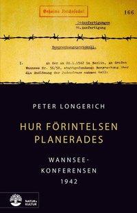 bokomslag Hur Förintelsen planerades : Wannseekonferensen 1942