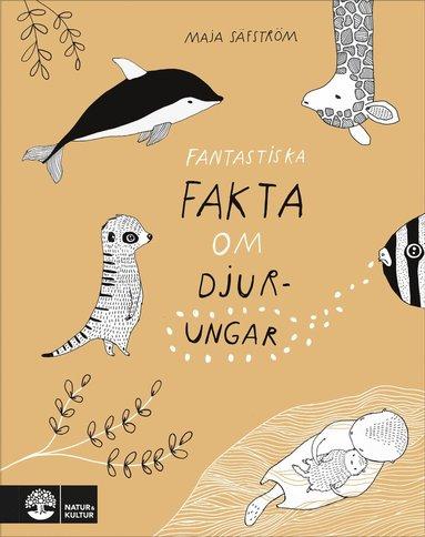 bokomslag Fantastiska fakta om djurungar