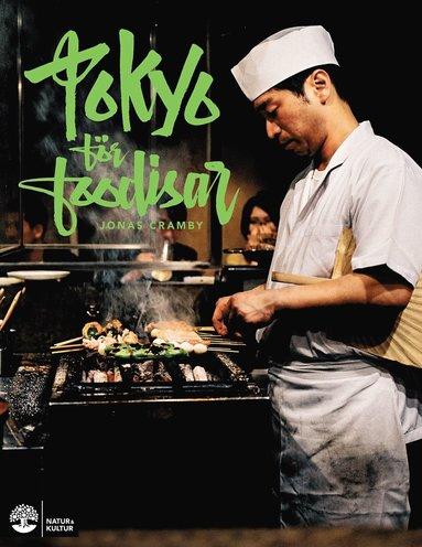 bokomslag Tokyo för foodisar