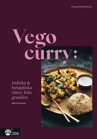 bokomslag Vego curry : indiska & bengaliska rätter från grunden