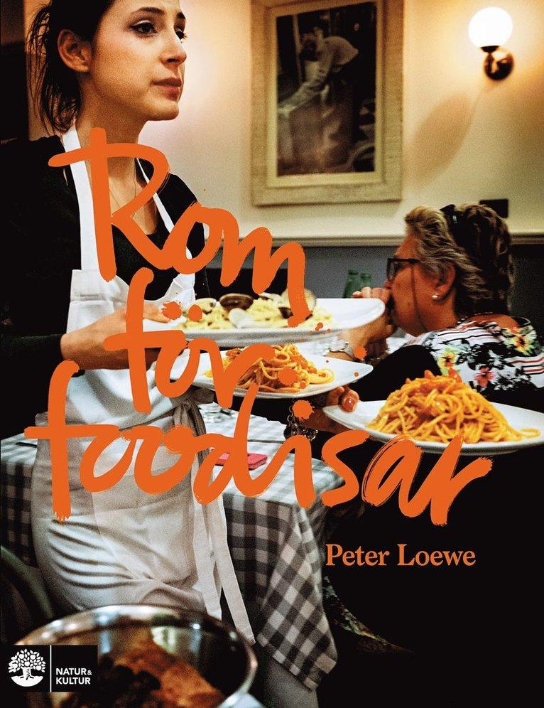 Rom för foodisar 1