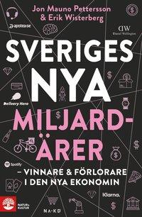 bokomslag Sveriges nya miljardärer : Vinnare & förlorare i den nya ekonomin