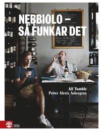 bokomslag Nebbiolo : så funkar det