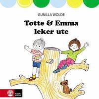bokomslag Totte & Emma leker ute