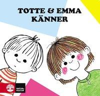 bokomslag Totte och Emma känner