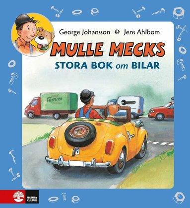 bokomslag Mulle Mecks Stora bok om bilar samlingsvolym om allt som rullar och brummar