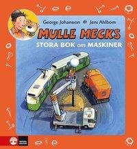 bokomslag Mulle Mecks Stora bok om maskiner Samlingsvolym om maskiner som jobbar och