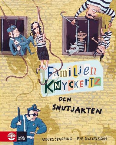 bokomslag Familjen Knyckertz och snutjakten
