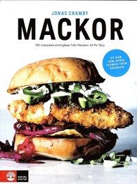 bokomslag Mackor : 100 klassiska smörgåsar från reuben till rachel