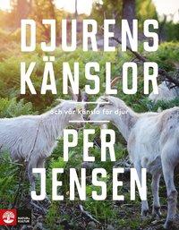 bokomslag Djurens känslor : Och vår känsla för djur