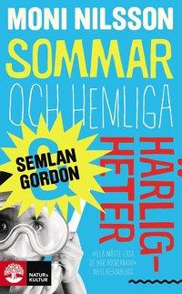 bokomslag Sommar och hemliga härligheter