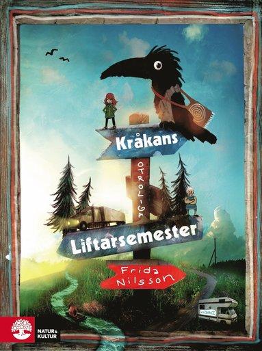 bokomslag Kråkans otroliga liftarsemester