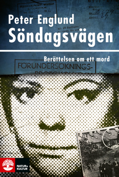bokomslag Söndagsvägen : berättelsen om ett mord