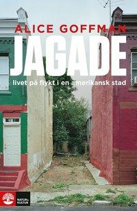 bokomslag Jagade : livet på flykt i en amerikansk stad