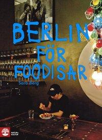 bokomslag Berlin för foodisar